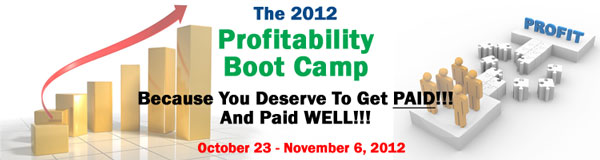 2012 Profitability Boot Camp