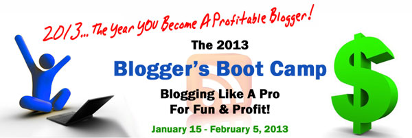 2013 Blogger's Boot Camp