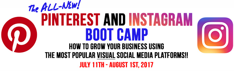 2017 Pinterest and Instagram Boot Camp